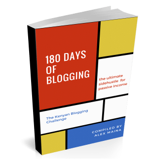 180 Days Kenyan Blogging